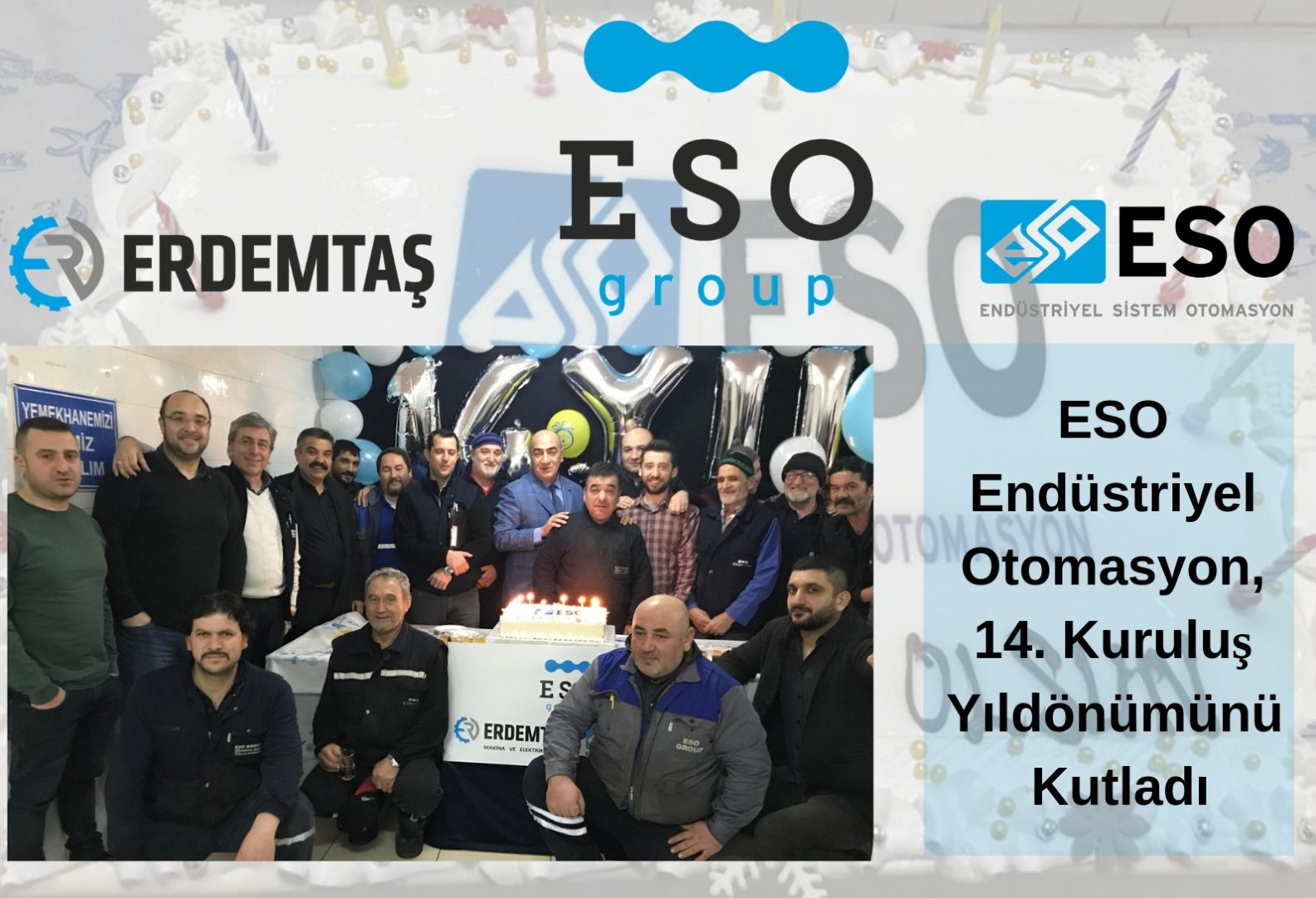 ESO Endüstriyel Otomasyon 14. Kuruluş Yıl Dönümünü Kutladı