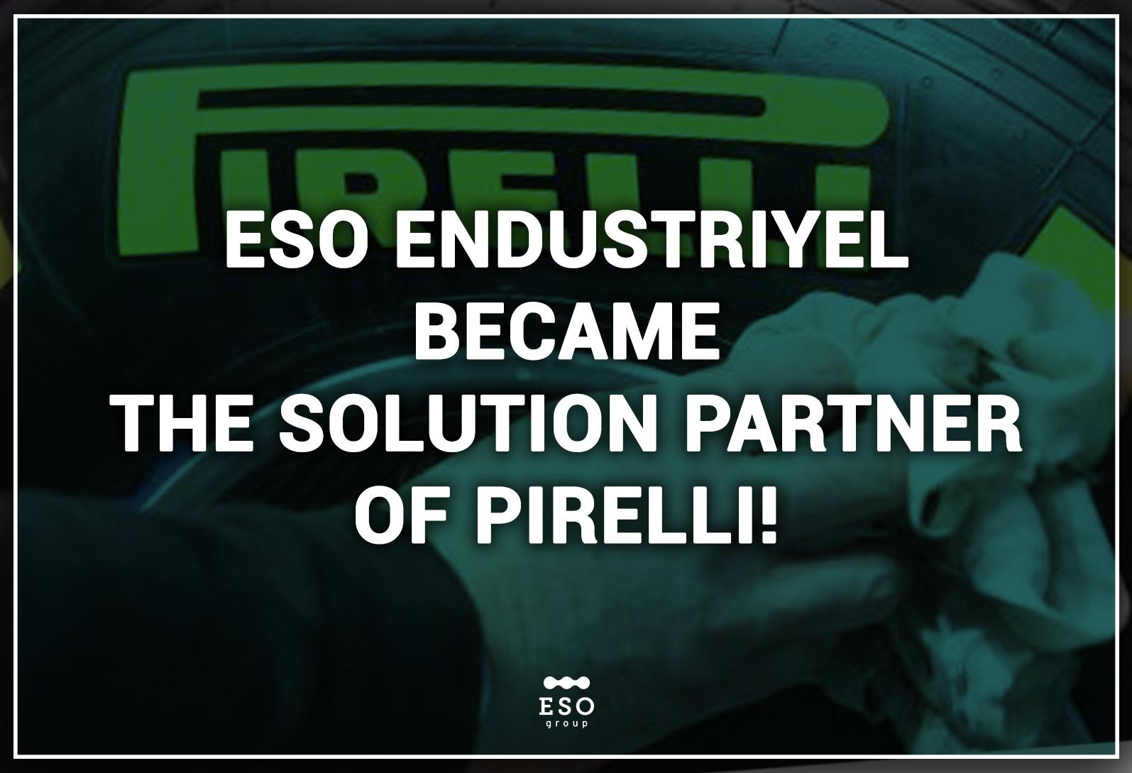 ESO Endüstriyel Otomasyon Became The Solution Partner of Pirelli