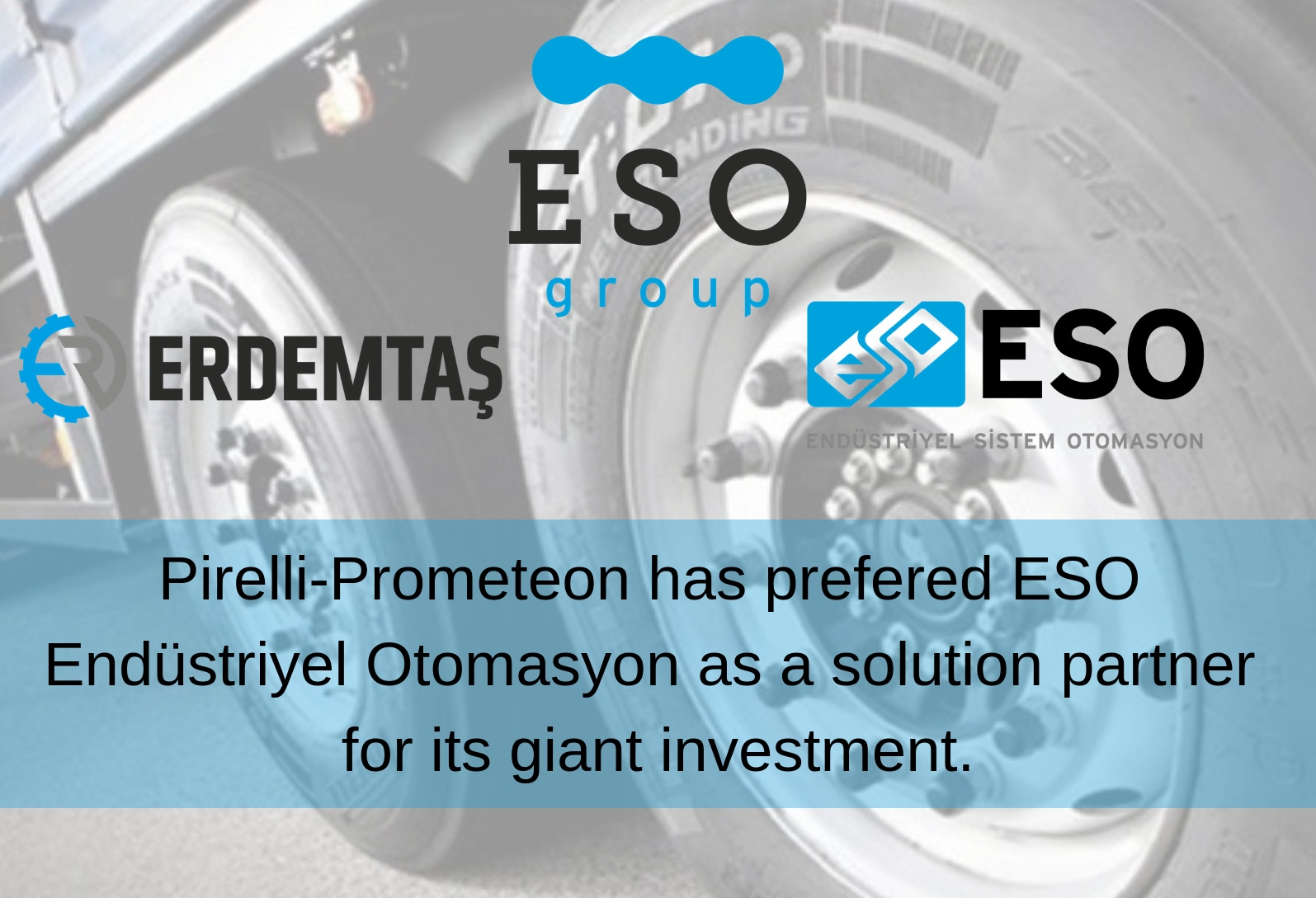 ESO Endüstriyel Otomasyon Became The Solution Partner of Pirelli