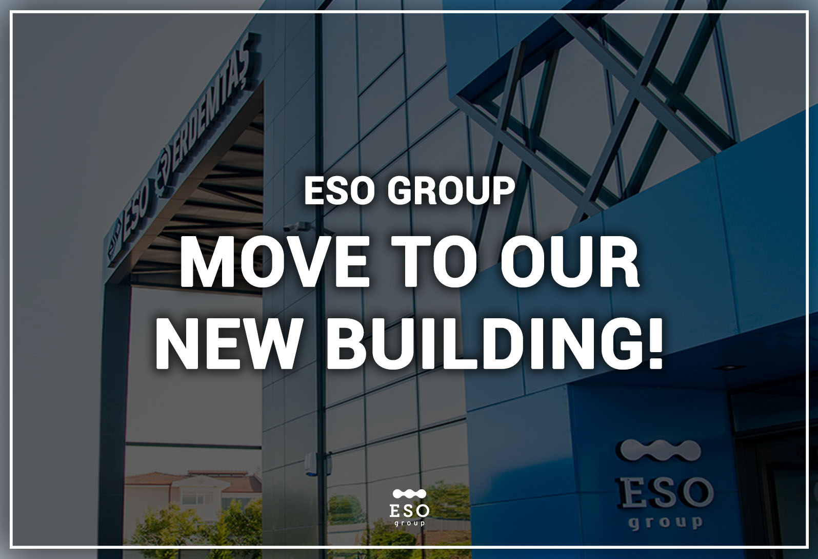 ESO Endüstriyel A.Ş. Moved to New Factory Building
